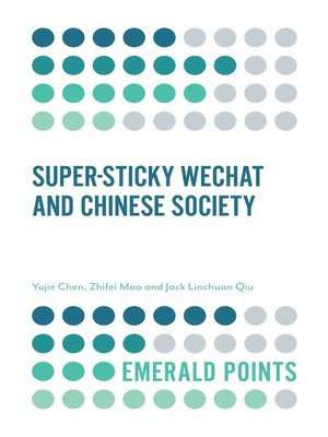cover image of Super-sticky WeChat and Chinese Society