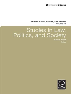 cover image of Studies in Law, Politics, and Society, Volume 53