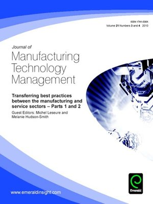 cover image of Journal of Manufacturing Technology Management, Volume 21, Issue 3 & 4