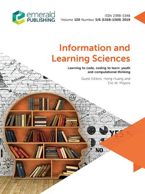 cover image of Information and Learning Sciences, Volume 120, Number 5/6