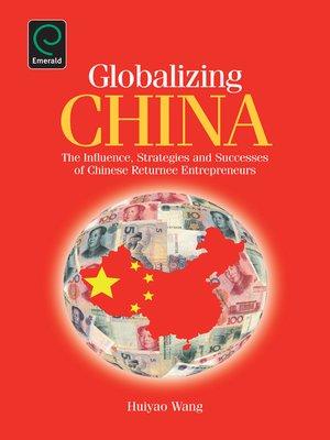 cover image of Globalizing China