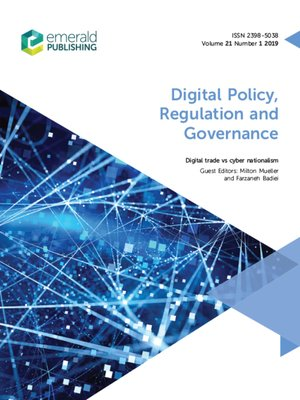 cover image of Digital Policy, Regulation and Governance, Volume 21, Number 1