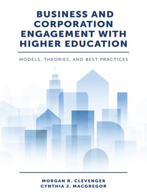 cover image of Business and Corporation Engagement with Higher Education
