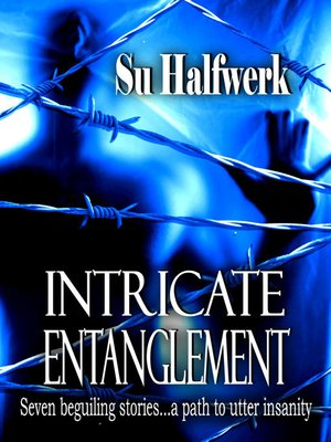 cover image of Intricate Entanglement