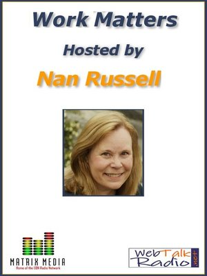 cover image of Work Matters with Nan Russell