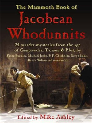 cover image of The Mammoth Book of Jacobean Whodunnits