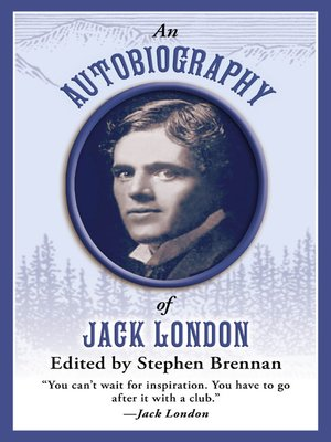 cover image of An Autobiography of Jack London
