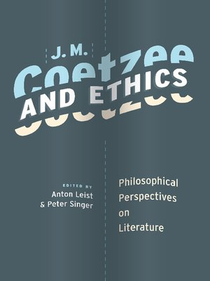 cover image of J. M. Coetzee and Ethics