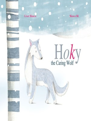 cover image of Hoky the Caring Wolf