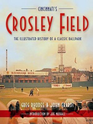 cover image of Cincinnati's Crosley Field