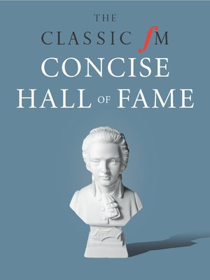 cover image of The Classic FM Concise Hall of Fame