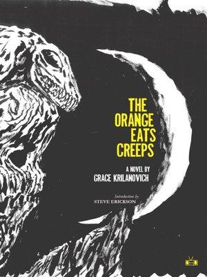 cover image of The Orange Eats Creeps