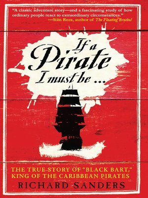 cover image of If a Pirate I Must Be
