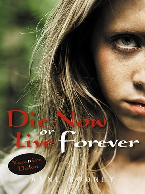 cover image of Die Now or Live Forever