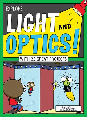 cover image of Explore Light and Optics!