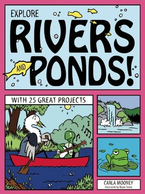cover image of Explore Rivers and Ponds!