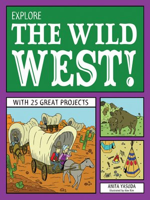 cover image of Explore the Wild West!