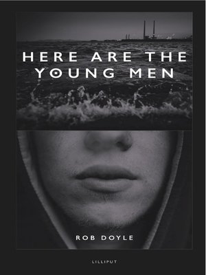 cover image of Here are the Young Men