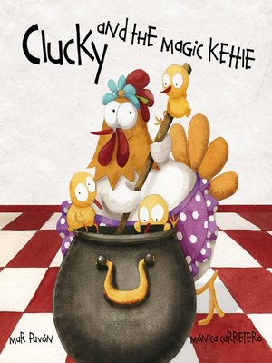 cover image of Clucky and the Magic Kettle