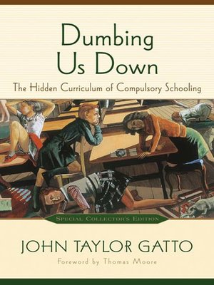 cover image of Dumbing Us Down