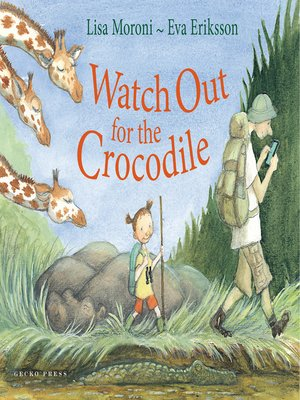 cover image of Watch out for the Crocodile