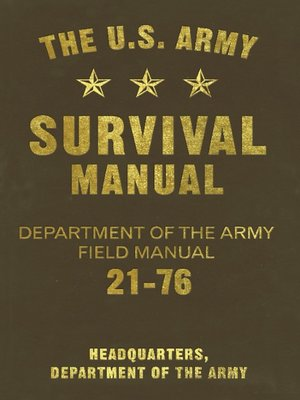 cover image of The U. S. Army Survival Manual