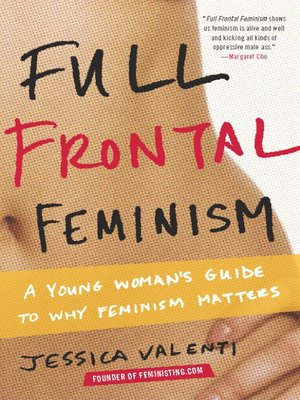cover image of Full Frontal Feminism