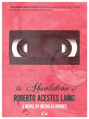 cover image of The Absolution of Roberto Acestes Laing