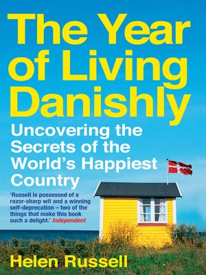 cover image of The Year of Living Danishly