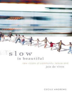 cover image of Slow is Beautiful