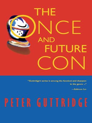 cover image of The Once and Future Con