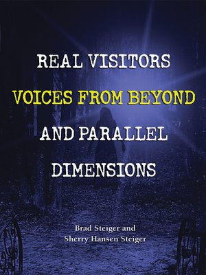 cover image of Real Visitors, Voices from Beyond, and Parallel Dimensions