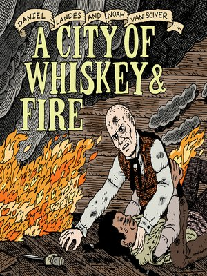 cover image of A City of Whiskey & Fire