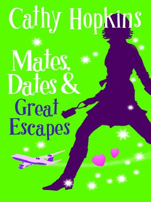 cover image of Mates, Dates and Great Escapes