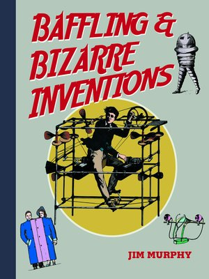 cover image of Baffling & Bizarre Inventions