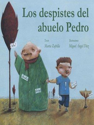cover image of Los despistes del abuelo Pedro