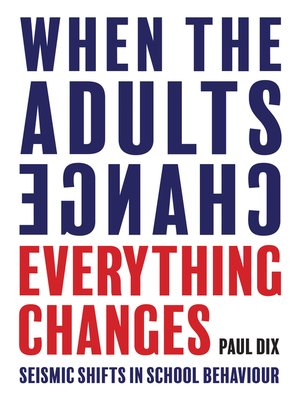 cover image of When the Adults Change, Everything Changes