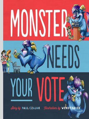 cover image of Monster Needs Your Vote