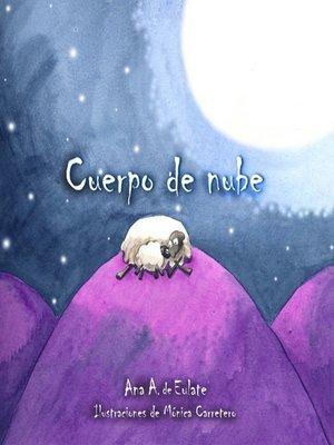 cover image of Cuerpo de Nube