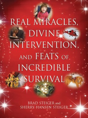 cover image of Real Miracles, Divine Intervention, and Feats of Incredible Survival