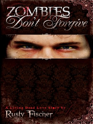 cover image of Zombies Don't Forgive