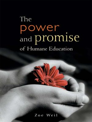 cover image of The Power and Promise of Humane Education