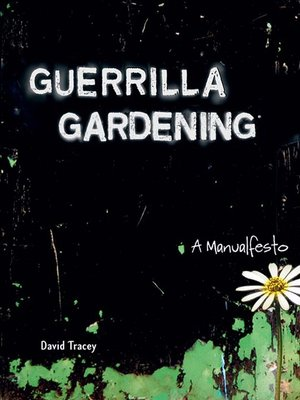 cover image of Guerrilla Gardening
