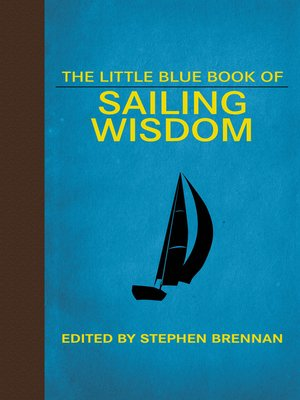 cover image of The Little Blue Book of Sailing Wisdom
