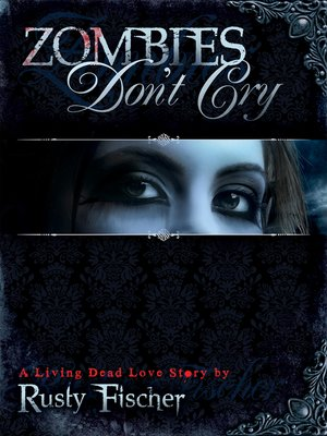 cover image of Zombies Don't Cry