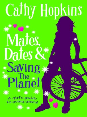 Cathy hopkins overdrive rakuten overdrive ebooks audiobooks cover image of mates dates and saving the planet fandeluxe Document