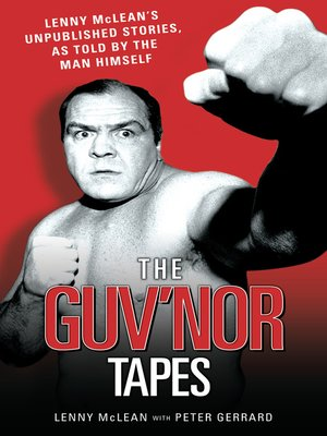 cover image of The Guvnor Tapes--Lenny McLean's Unpublished Stories, As Told by the Man Himself