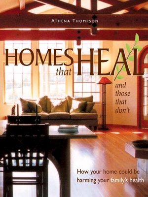 cover image of Homes That Heal (and those that don't)