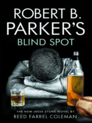 cover image of Robert B Parker's Blind Spot