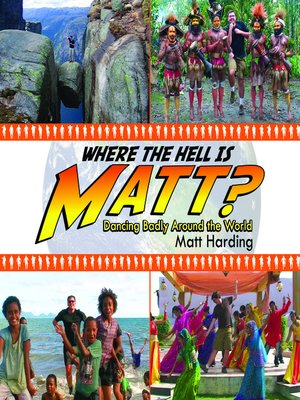 cover image of Where The Hell Is Matt?